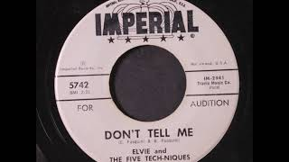 Elvie and The Five Techniques - Don't Tell Me - Imperial 5742 - 1961