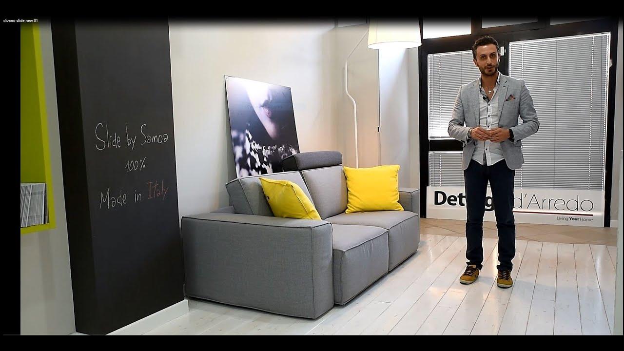 Divano Slide Samoa - Ecco Il divano più versatile che ci sia....