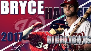 Bryce Harper 2017 Highlights || The BRYCE is Right || ᴴᴰ