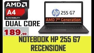 Notebook HP 255 G7 Cpu AMD A4 9125 recensione scheda tecnica