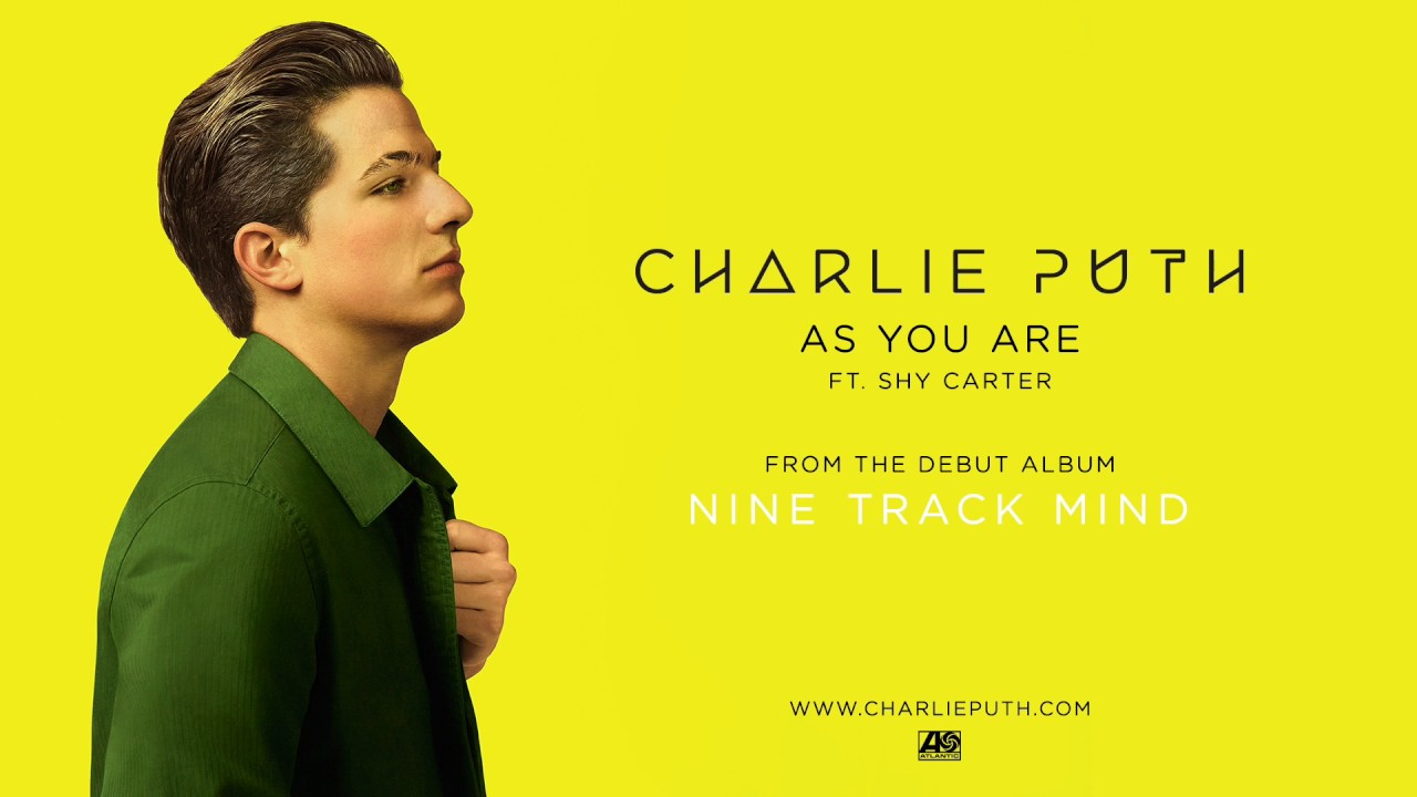 Download Charlie Puth   As You Are feat  Shy Carter Official Audio