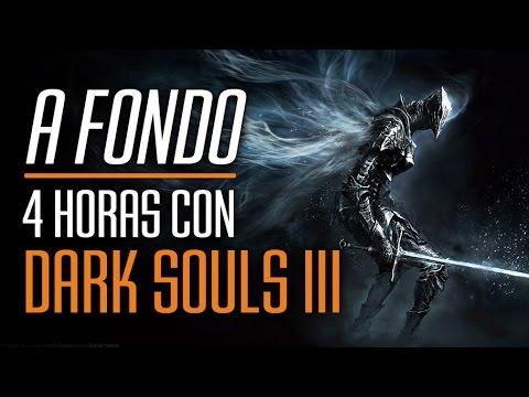 4 Horas con Dark Souls 3 - Te devora el alma!!