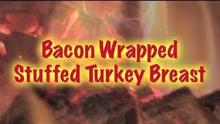 Maple Bacon Wrapped, Stuffed Turkey Breast (recipe)