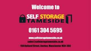 Welcome to Self Storage Tameside (Manchester)