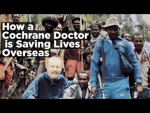 How a Cochrane Doctor is Saving Lives Overseas - Why I Love Cochrane