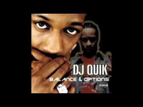 DJ QUIK-QUIKKER SAID THAN DUNN