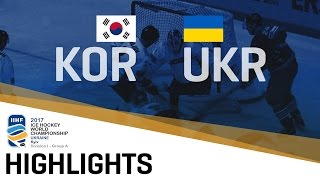 Korea - Ukraine | Highlights | 2017 IIHF Ice Hockey World Championship Division I Group A