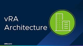 VRealize 7.x – VRA Architecture