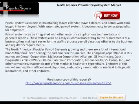 North America Provider Payroll System Industry Growth and Competitive Scenarios