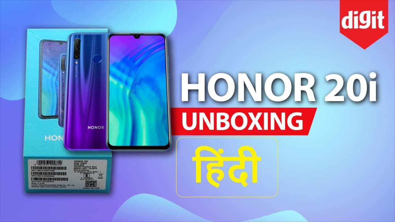 Honor 20i Unboxing & First Look | Specs | Price in India - [Hindi - हिन्दी]