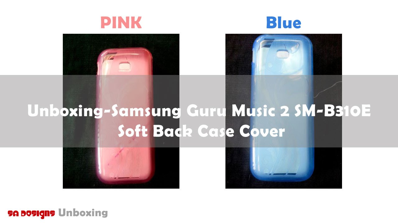 the latest e3829 59004 Samsung Guru Music 2 SM B310E Soft Back Case Cover