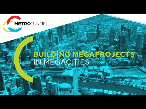 Building megaprojects in megacities - Melbourne Metro Rail Project