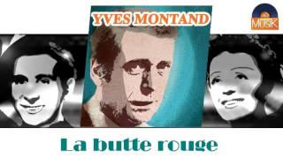 Yves Montand - La butte rouge (HD) Officiel Seniors Musik