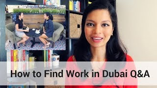 How to Find Work in Dubai Q&A