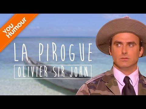 OLIVIER SIR JOHN - La pirogue