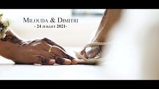Wedding Milouda & Dimitri   24 07 2021