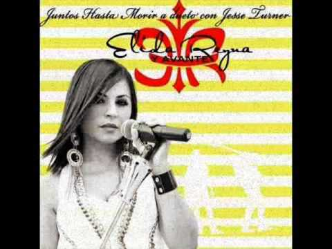 Elida Reyna Y Jesse Turner- Juntos Hasta Morir