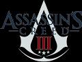 Assassin's Creed III - Believer - Imagine Dragons