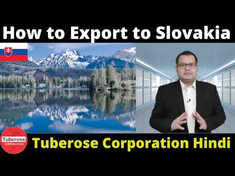 भारत से स्लोवाकिया को कैसे निर्यात करोगे ? Export Slovakia . Tuberose Corporation #Export #Import