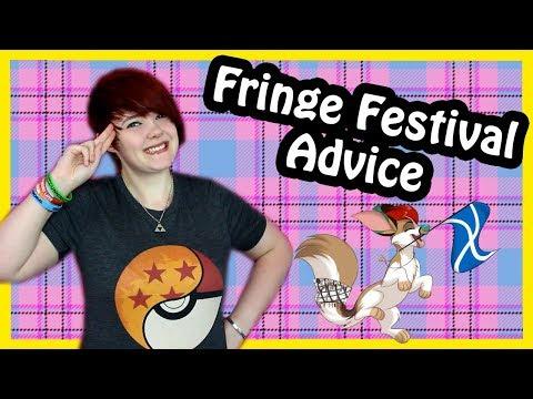 Edinburgh Fringe Festival Advice (Scotland)