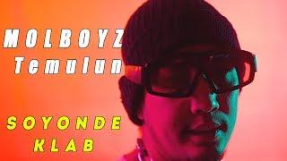MOLBOYZ X Temulun - Soyonde klab (Official MV)