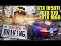 Dangerous Driving GTX 1050 Ti - GTX 970 - GTX 1060 | 1080p - 1440p | FRAME-RATE TEST