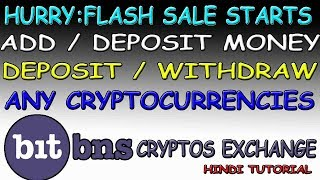 How to Deposit Money in Bitbns Exchange? Deposit / Withdraw Cryptocurrency in Bitbns? Flash Sale