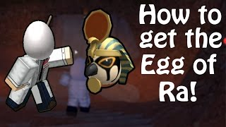 How to Get The Egg of Ra/Egyption Egg! - ROBLOX Egg Hunt Guide 2017