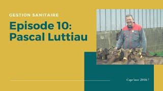 Episode 10 - Pascal Luttiau