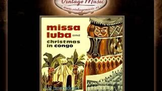 Les Troubadours Du Roi Baudouin --  Gloria (Missa Luba Song)