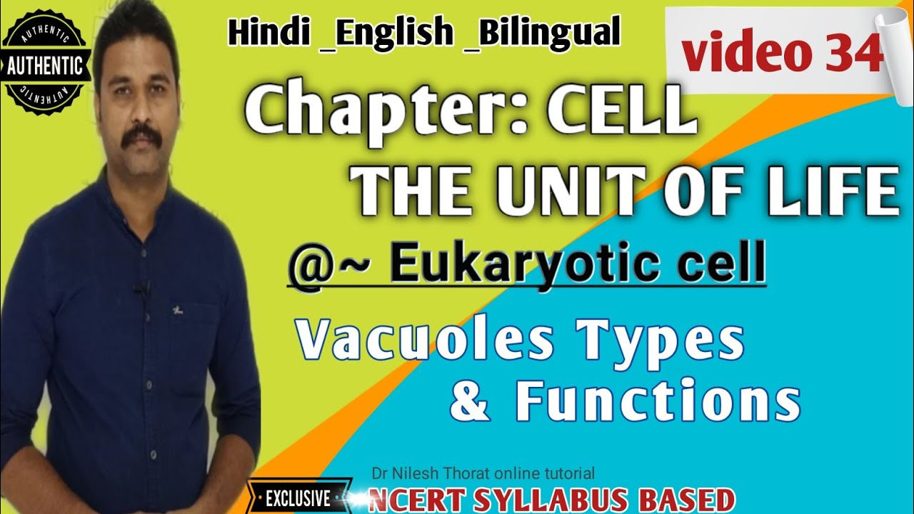 Cell_The unit of life_Vacuoles in plant and animal cells ...