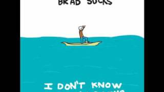 Brad Sucks - Overreacting (I Don't Know What I'm Doing) [Lyrics]