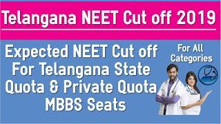 Telangana NEET Cut off for MBBS Admission 2019 For Government Quota and Private Quota & Fees