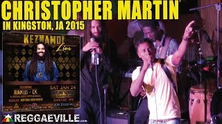 Christopher Martin | LIVE in Kingston, JA @Skyline Levels [January 24th 2015]