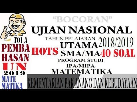 Bocoran Pak Anang Un Matematika Sma IPA 2019  ,pembahasan Prediksi  Un Unbk 40 Soal HOTS Komplit