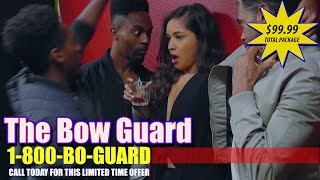 The Bow Guard