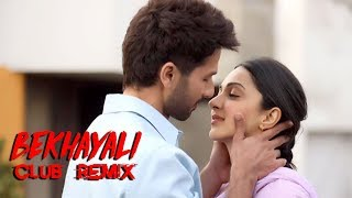 Bekhayali (Club Remix) - DJ Manish | Kabir Singh | Arijit Singh | Shahid Kapoor