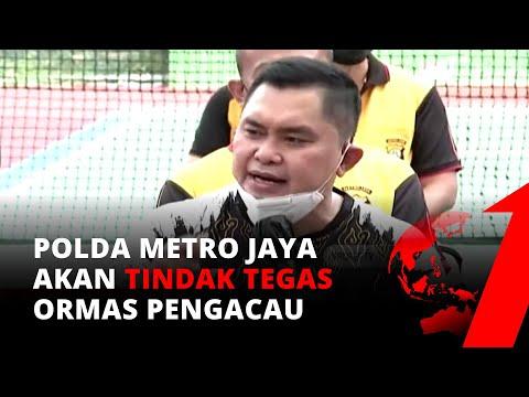 Polda Metro Jaya Akan Tindak Tegas Ormas yang Mengacau Atau Lakukan Tindak Pidana | tvOne
