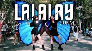 [KPOP IN PUBLIC CHALLENGE] SUNMI(선미) _ LALALAY(날라) Dance Cover (One Shot ver.)
