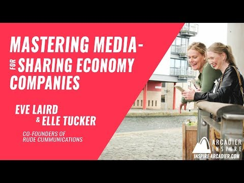 Mastering Media for Sharing Economy Companies by RUDE Communications