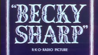 BECKY SHARP (1935) Trailer