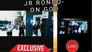"""JR RONDO- ON GOD( WORLDSTARHIPHOP DIR""""( BY """"ANT BIG 4X !!!"""
