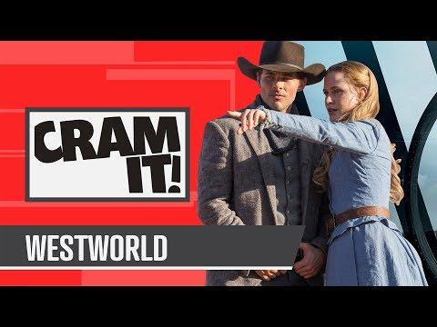 CRAM IT - Westworld (Season 1 Chronologically)