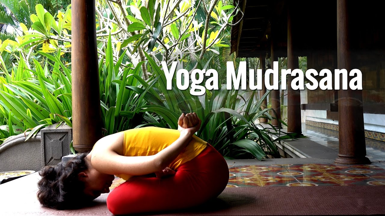 Yoga Mudrasana A Forward Bending Yogasana Youtube