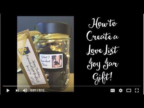 How To Create A Love List Joy Jar Gift Youtube