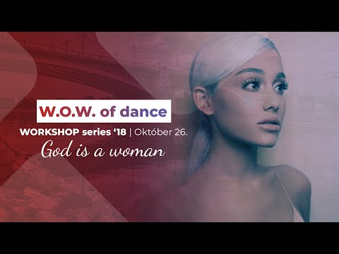 Ariana Grande - God is a woman | W.O.W. of dance WORKSHOP series | Choreography by Norbert Varga |