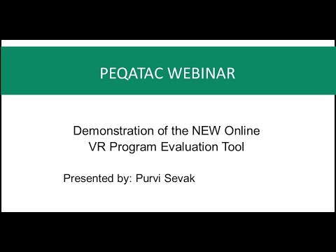 Demonstration of the NEW Online VR Program Evaluation Tool Mar 21 2018