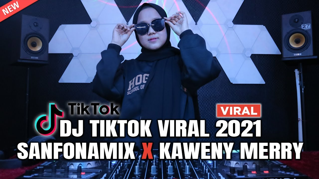 DJ SANFONAMIX KAWENY MERRY FULL BASS REMIX TIK TOK VIRAL 2021