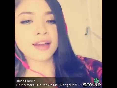 Count On Me - Bruno Mars Versi Dangdut Cover By Shihazikir....THE BEST SINGER OF SMULE...!!!!