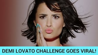 Repeat youtube video Demi Lovato Challenge Goes VIRAL!